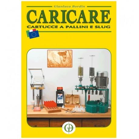 Manuale Per Caricare Cartucce a Pallini e Slug